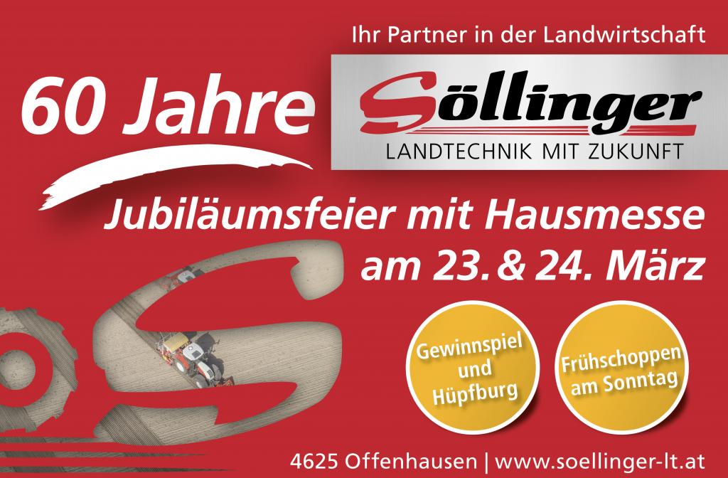 60 Jahre Söllinger Landtechnik, Jubiläumsfeier mit Hausmesse am 23. & 24. März in Offenhausen